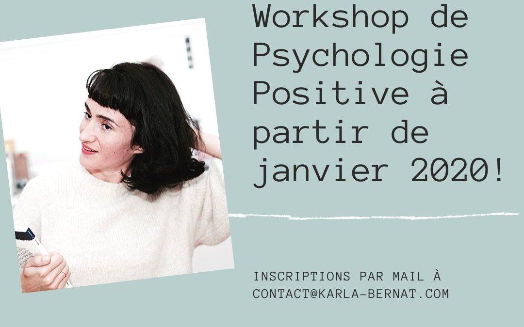 Workshop de Psychologie Positive de Janvier à Mars 2020!
