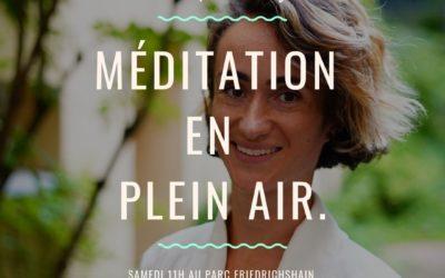 Participez à mes méditations en plein air ! C'est gratuit !